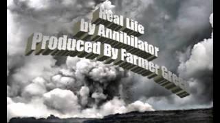 Real Life - Annihilator