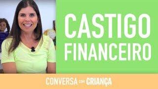 Castigo Financeiro | Conversa com Criança