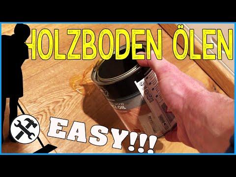 ► Holzboden ölen - Ganz easy!