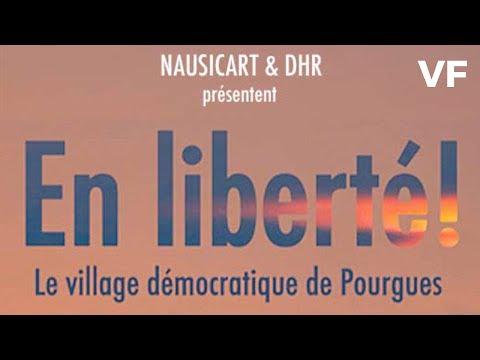 En liberté, le village démocratique de Pourgues - Bande Annonce VF – 2019