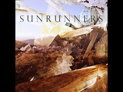 Sunrunners Full Album - Official