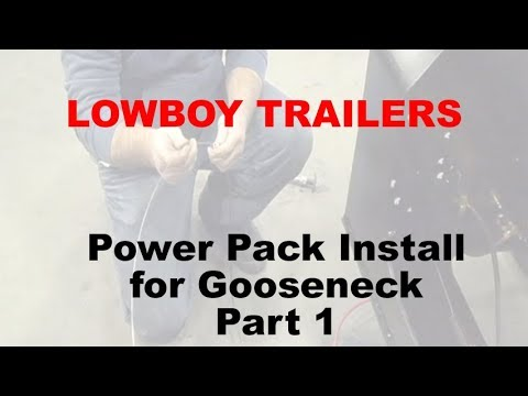 Power Pack Install for Gooseneck Lowboys Part1