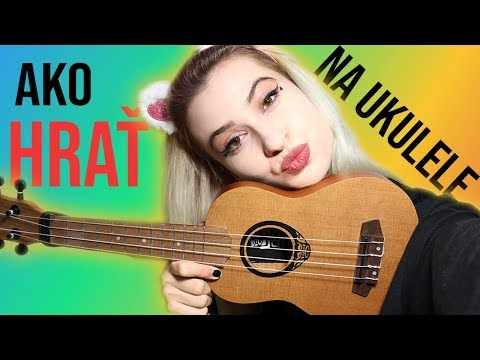 Učím vás hrať na ukulele