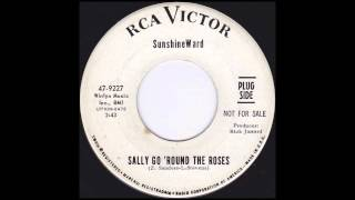 Sunshine Ward - Sally Go 'Round The Roses (1967)