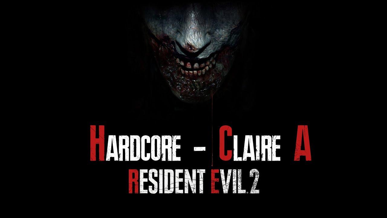 Resident Evil 2 – Claire A Hardcore Run [Veteran]