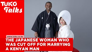 The Japanese woman who was cut off for marrying a Kenyan man and speaks fluent Swahili | Tuko TV