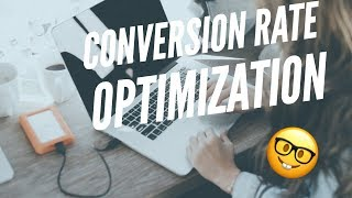 Conversion Rate Optimization Tutorial: How to Get Started