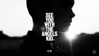See You With The Angels Kid (OFFICIAL VIDEO)