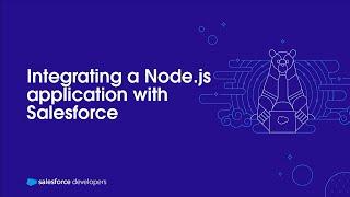 Integrating a Node.js Application with Salesforce