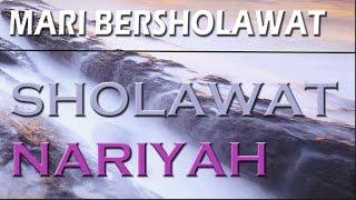 Gambar cover Sholawat Nariyah Indah Lirik dan Artinya Full