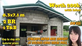 WORTH 200K WITH LABOR, OFW DREAM HOUSE OF MAAM MHEL UMOQUIT OF DOLORES CAPAS TARLAC,2BR,1T&B
