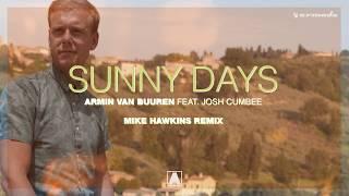 Armin Van Buuren Ft. Josh Cumbee   Sunny Days (Mike Hawkins Remix)