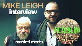 MIKE LEIGH on Peterloo | Marriott Meets INTERVIEW