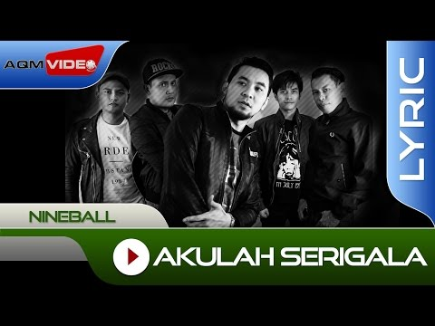 Nineball - Akulah Serigala | Official Lyric Video Mp3
