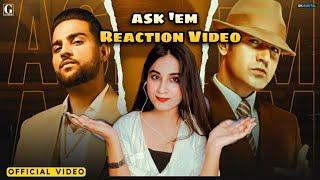 ASK THEM : Gippy Grewal Ft. Karan Aujla | Reaction Video (Full Video) Latest Punjabi Songs |Geet MP3