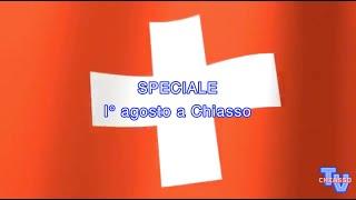 'Chiasso news speciale 1° agosto 2020' video thumbnail