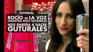 Tutorial: Diva Satánica (Rocío De La Voz) Nos Enseña A Hacer Guturales Y Screaming