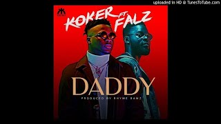 Koker   Daddy (Ft Falz)