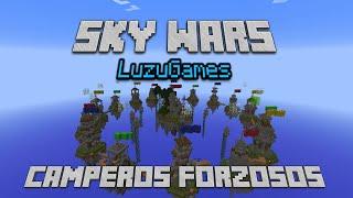 CAMPEROS FORZOSOS!!! Sky Wars - [LuzuGames]