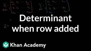 Linear Algebra: Determinant when row is added