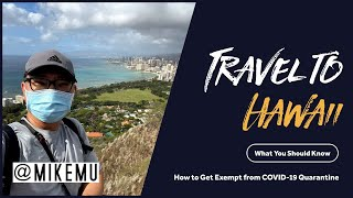 Travel to Hawaii During Covid-19 in 2021 | Requirements
