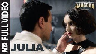 Julia Full Video Song | Rangoon | Saif Ali Khan, Kangana