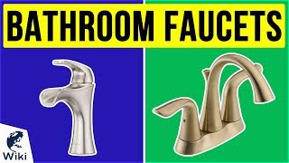 10 Best Bathroom Faucets 2020