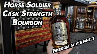 Horse Soldier Bourbon Review! Breaking the seal Ep #68