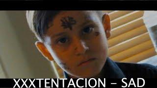XXXTENTACION   Sad! (Music Videos Remake) (kids)