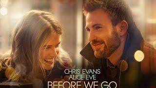 BEFORE WE GO - Trailer