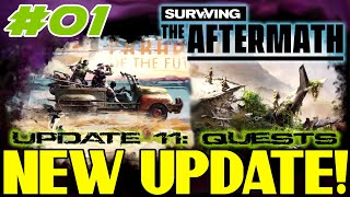 NEW UPDATE!!! Surviving the Aftermath - Update 11: Quests – Let's Play - #01