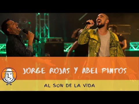 Video: Jorge Rojas y Abel Pintos | Al son de la vida