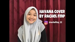 HAVANA - CAMILA CABELLO ft YOUNG THUG (COVER BY RACHEL) | 1 MINUTE |