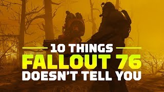 10 Things That Fallout 76 Doesn't Tell You