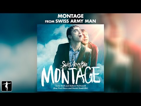 Montage (2016) (Song) by Andy Hull and Robert McDowell