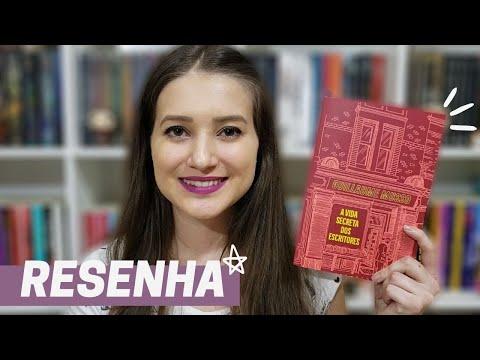 A VIDA SECRETA DOS ESCRITORES | RESENHA TAG INÉDITOS | Patricia Lima