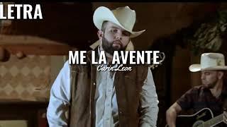 Carin Leon   Me La Avente |LETRA| 2019