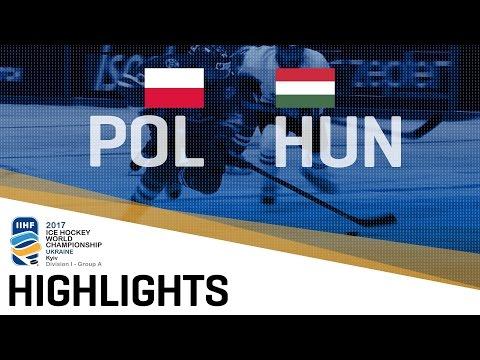 Poland - Hungary   Highlights   2017 IIHF Ice Hockey World Championship Division I Group A