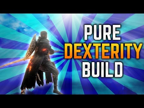 Dark Souls 3 Builds - Pure Dexterity (PvE/PvP)(Dex/Pyro Buff) - Best Bulky, High Dex Build