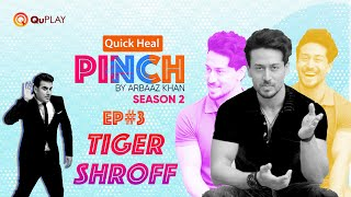 Tiger Shroff | Arbaaz Khan | Quick Heal | Pinch Season 2 | Ep3 | Latest Episode 2021