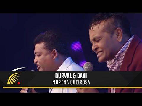 Durval & Davi - Morena Cheirosa