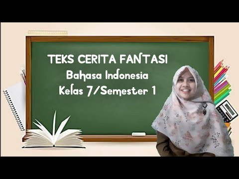 Teks Cerita Fantasi   Bahasa Indonesia   Kelas 7 Semester 1