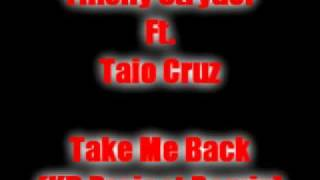 Tinchy Stryder Ft. Taio Cruz  - Take Me Back (KB Project Remix)