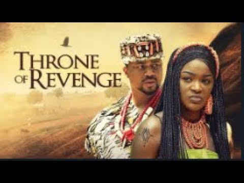 THRONE OF REVENGE - [Part 1] Latest 2018 Nigerian Nollywood Drama Movie