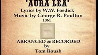 AURA LEA-1861-Performed by Tom Roush