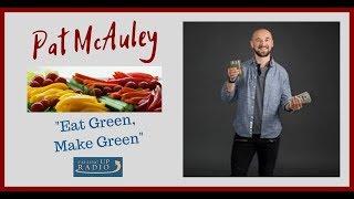 Pat McAuley - Eat Green Make Green