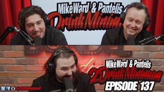 2 Drink Minimum - Episode 137