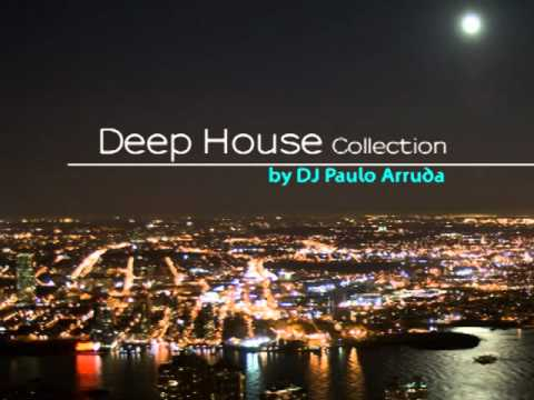 DJ Paulo Arruda – Deep House Collection