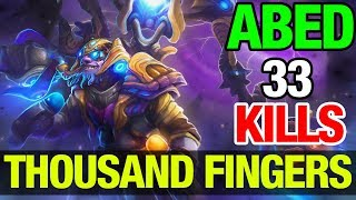 THOUSAND FINGERS!! - ABED TINKER WITH 33 KILLS - Dota 2