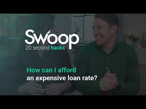 How can I afford an expensive loan rate?